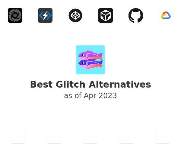 Best Glitch Alternatives