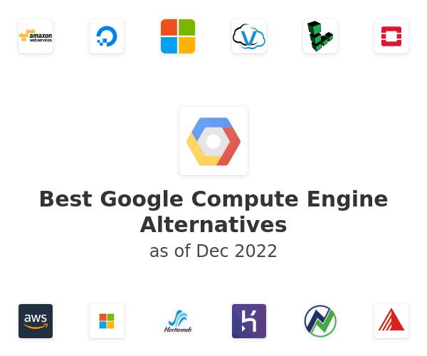 Best Google Compute Engine Alternatives