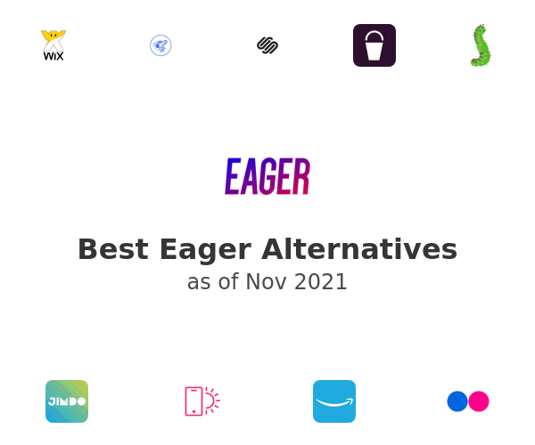 Best Eager Alternatives