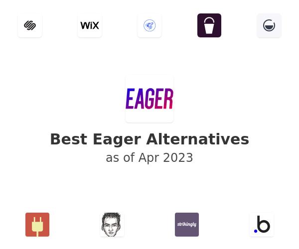 Best Eager Alternatives