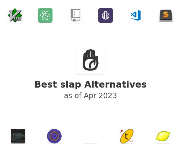 Best slap Alternatives