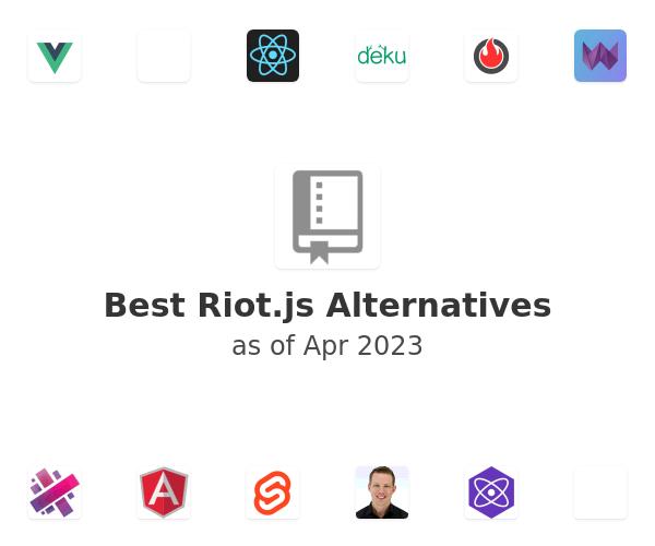 Best Riot.js Alternatives