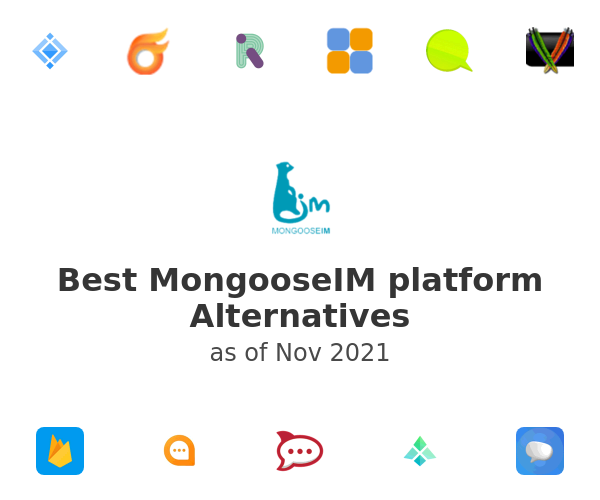 Best MongooseIM platform Alternatives
