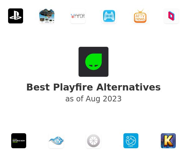 Best Playfire Alternatives