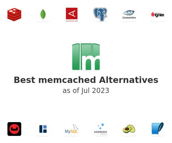 Best memcached Alternatives