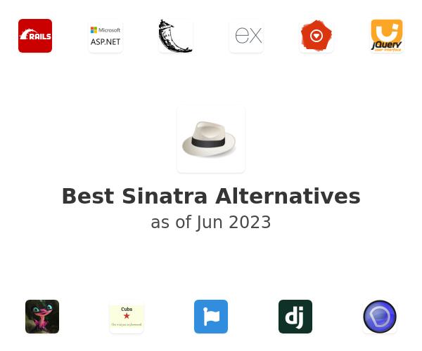 Best Sinatra Alternatives