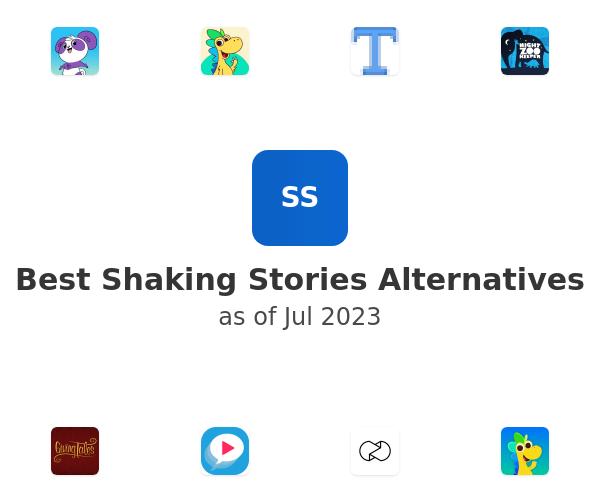 Best Shaking Stories Alternatives