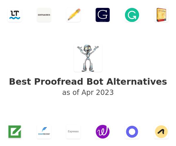 Best Proofread Bot Alternatives