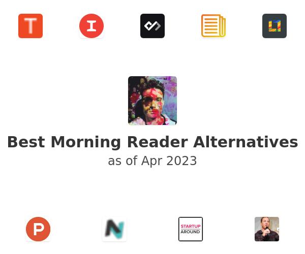 Best Morning Reader Alternatives