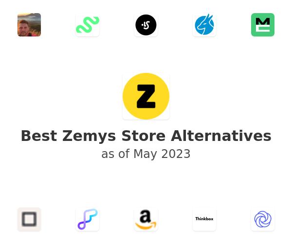 Best Zemys Store Alternatives