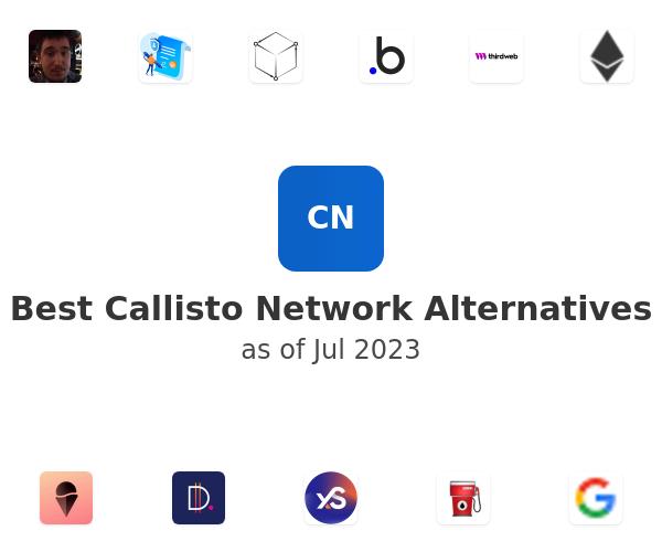 Best Callisto Network Alternatives