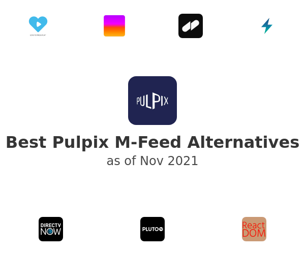 Best Pulpix M-Feed Alternatives