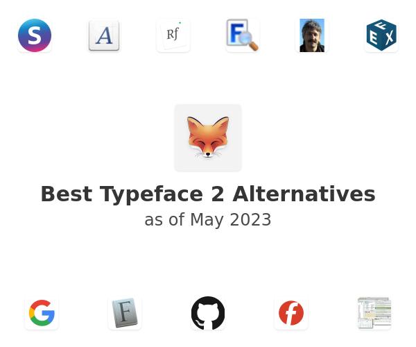 Best Typeface 2 Alternatives