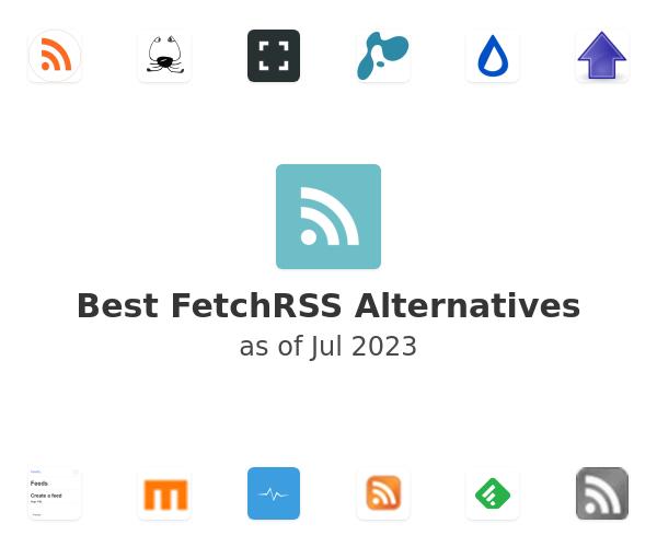Best FetchRSS Alternatives