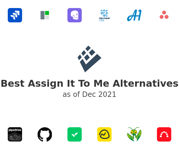 Best Assign It To Me Alternatives