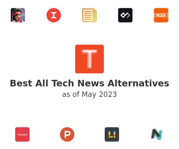 Best All Tech News Alternatives