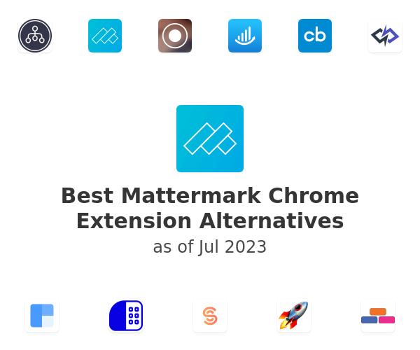 Best Mattermark Chrome Extension Alternatives