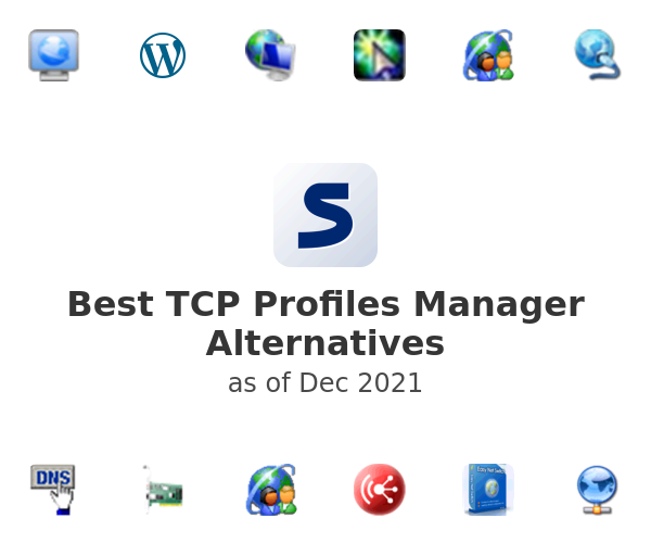 Best TCP Profiles Manager Alternatives
