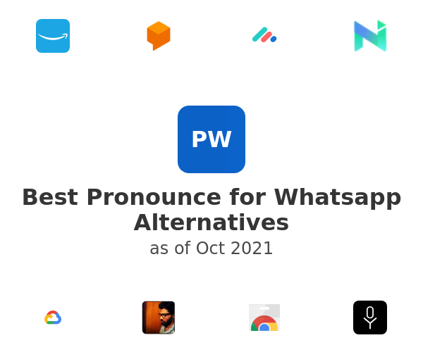 Best Pronounce for Whatsapp Alternatives