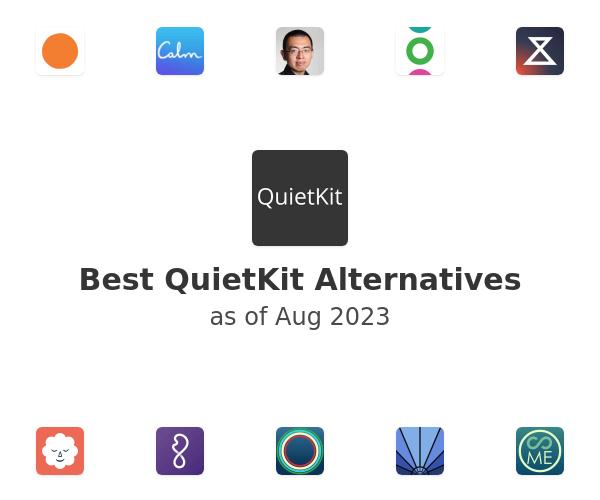 Best QuietKit Alternatives