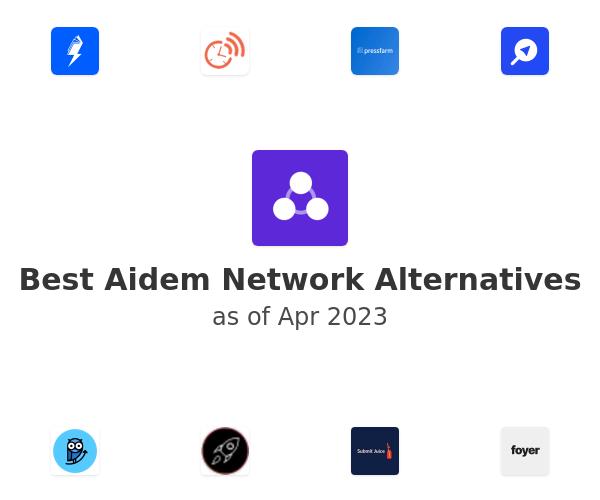 Best Aidem Network Alternatives