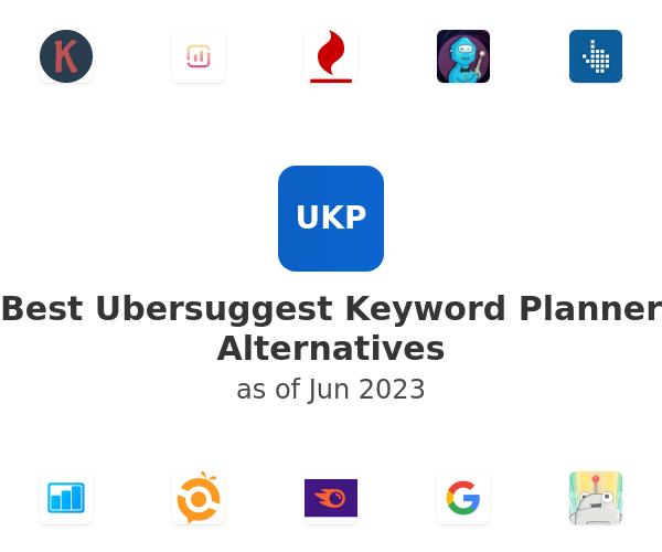 Best Ubersuggest Keyword Planner Alternatives