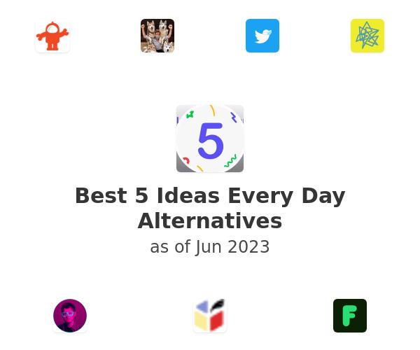 Best 5 Ideas Every Day Alternatives
