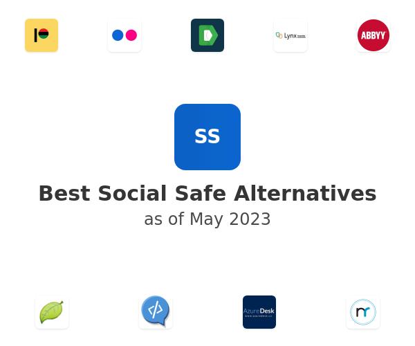 Best Social Safe Alternatives