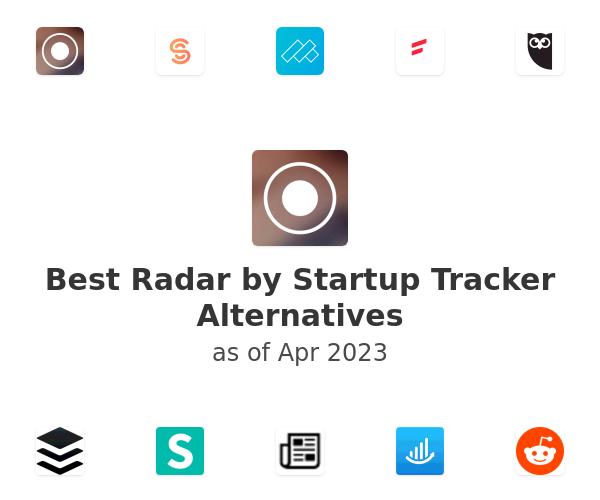 Best Radar by Startup Tracker Alternatives