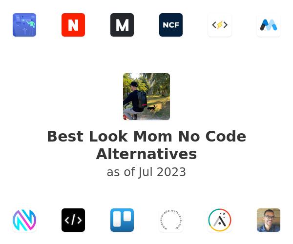 Best Look Mom No Code Alternatives