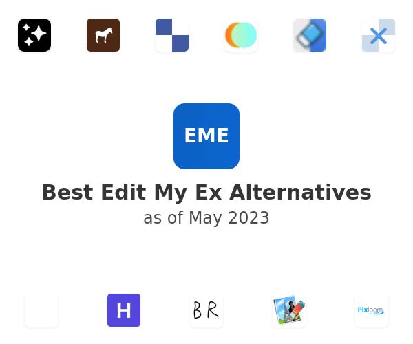 Best Edit My Ex Alternatives