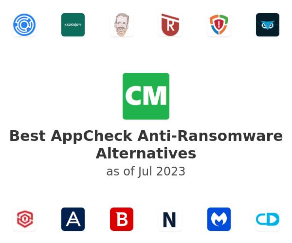 Best AppCheck Anti-Ransomware Alternatives