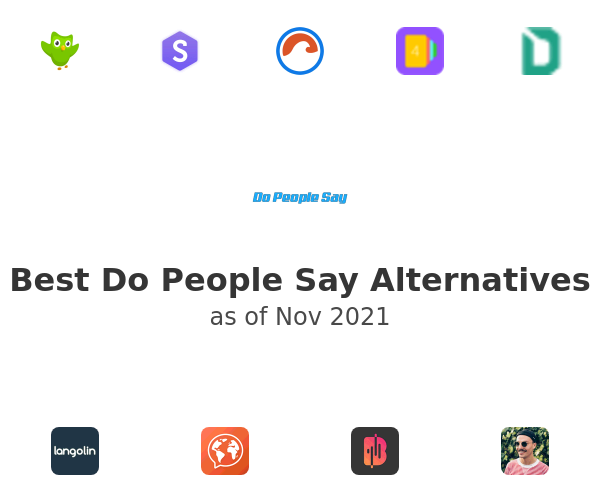 Best Do People Say Alternatives