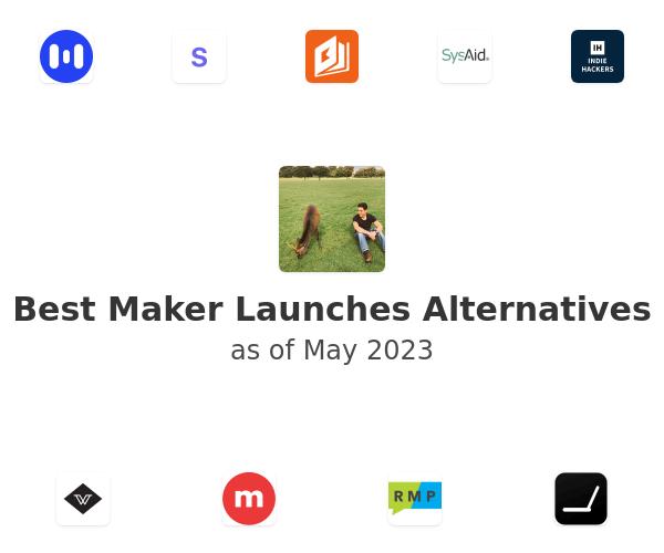 Best Maker Launches Alternatives
