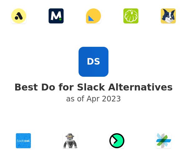 Best Do for Slack Alternatives