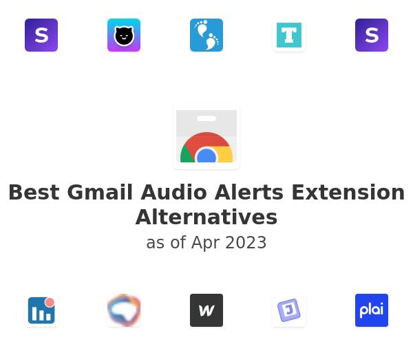 Best Gmail Audio Alerts Alternatives