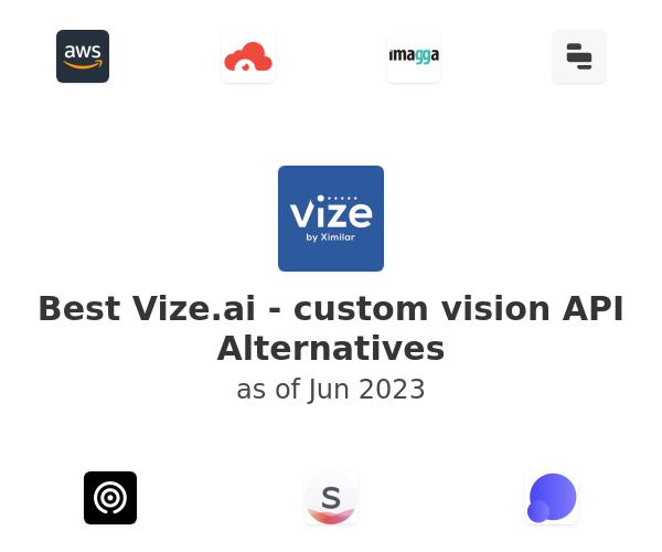 Best Vize.ai - custom vision API Alternatives
