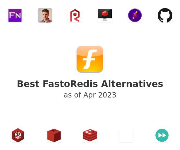 Best FastoRedis Alternatives