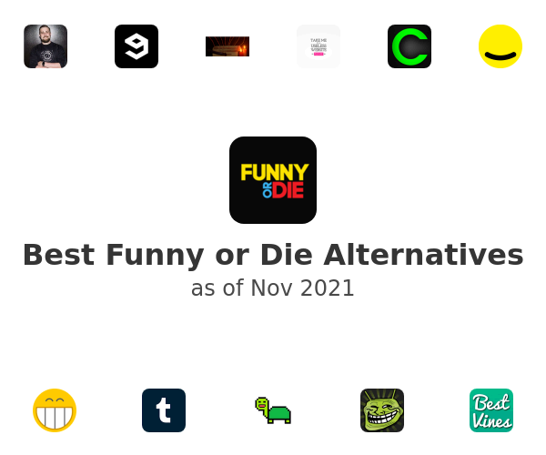 Best Funny or Die Alternatives