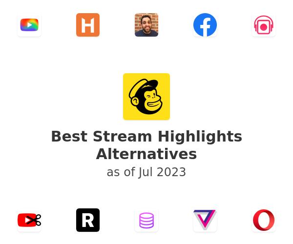 Best Stream Highlights Alternatives