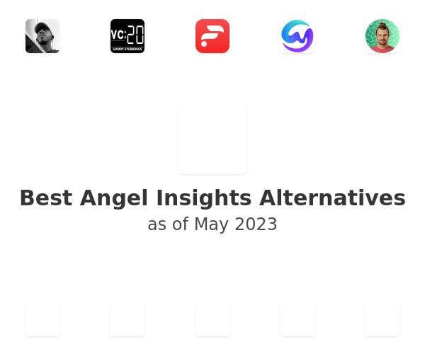 Best Angel Insights Alternatives