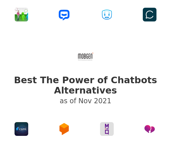 Best The Power of Chatbots Alternatives