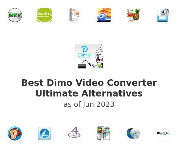 Best Dimo Video Converter Ultimate Alternatives