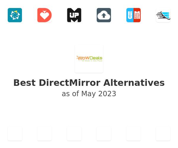 Best DirectMirror Alternatives