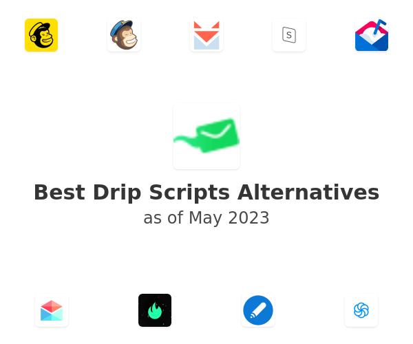 Best Drip Scripts Alternatives