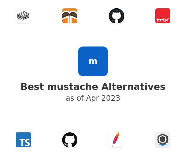 Best mustache Alternatives
