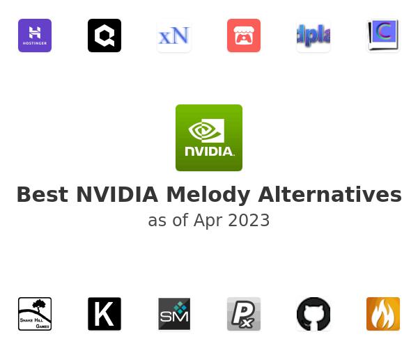 Best NVIDIA Melody Alternatives