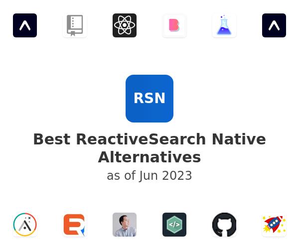 Best ReactiveSearch Native Alternatives