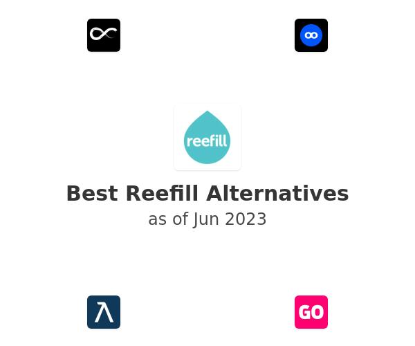 Best Reefill Alternatives