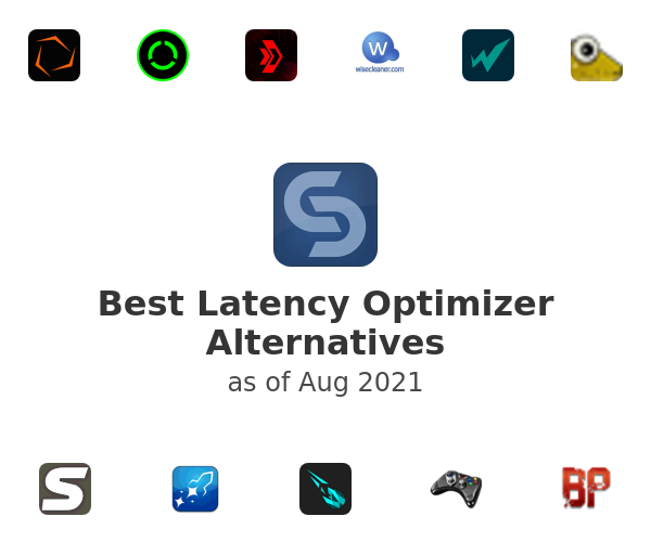 Best Latency Optimizer Alternatives